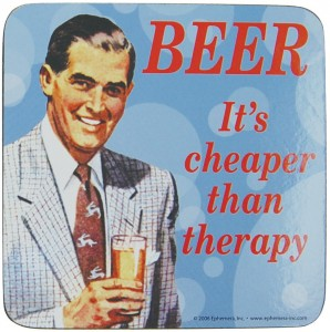 beer-is-cheaper-than-therapy-coaster