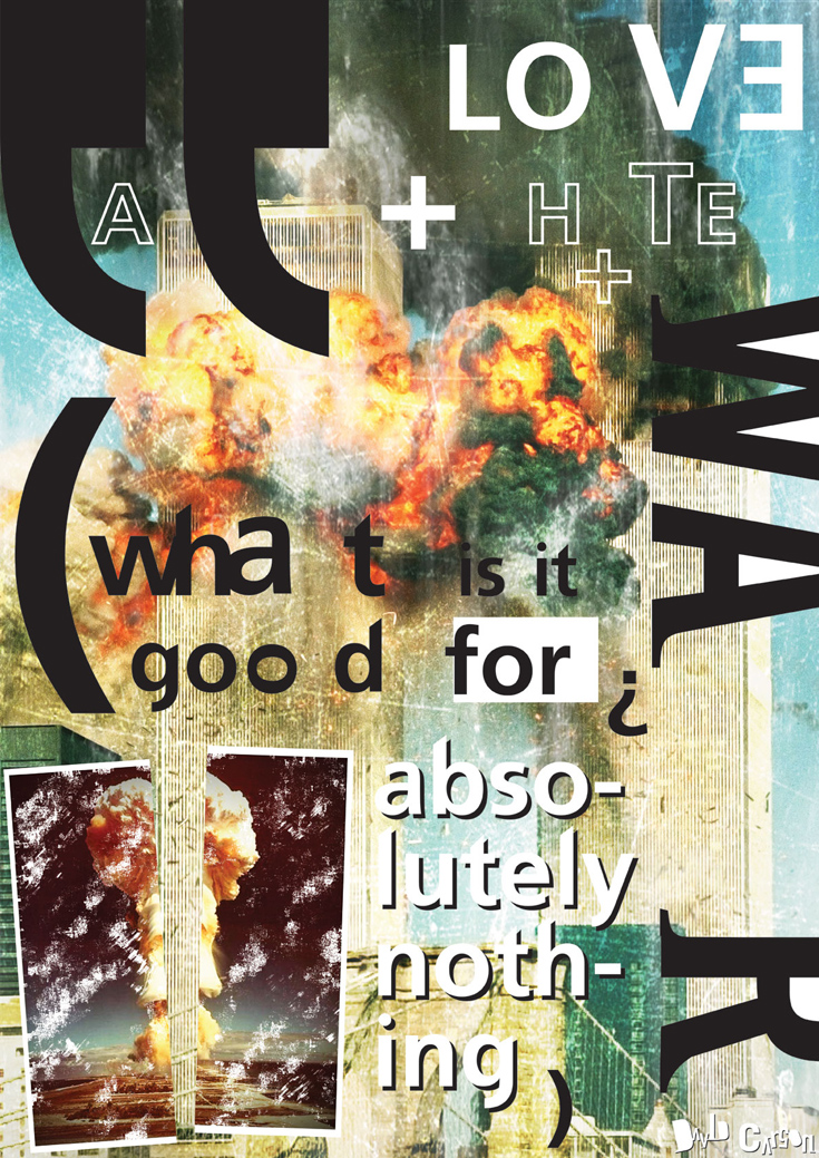 David_Carson_esque_War_Poster_by_DannyGapar